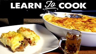 Learn To Cook: How To Make Shepherd's Pie