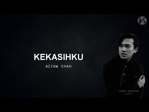 Kekasihku - Azzam Sham Lirik ( Acoustic Version )  ᴴᴰ