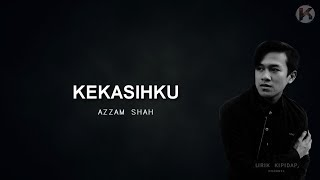 Download Kekasihku - Azzam Sham Lirik ( Acoustic Version )  ᴴᴰ Mp3