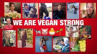 WE ARE VEGAN STRONG (why vegan)