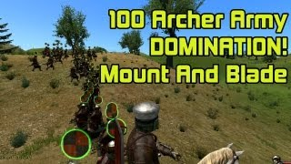 100 Vaeger Archer Army Domination!! - Mount And Blade Warband