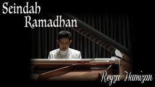 Reyza Hamizan - Seindah Ramadhan (Official Music Video)