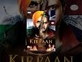 Kirpaan  The Sword of Honour | Roshan Prince | Parmish Verma | New Punjabi Movies