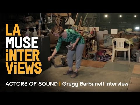 ACTORS OF SOUND | Gregg Barbanell interview | LA Muse 2016