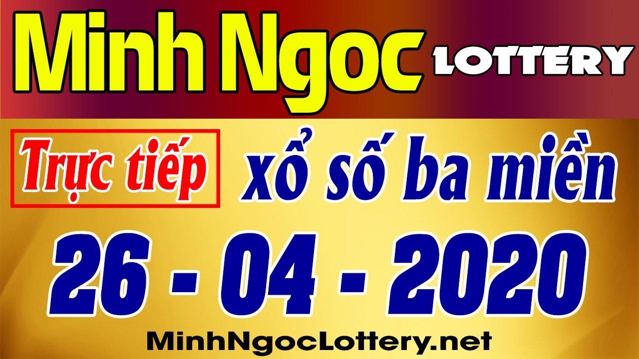 Xổ Số Minh Ngọc 26/04/2020 – KQXS Miền Nam XSMN, Miền Trung XSMT, Miền Bắc XSMB