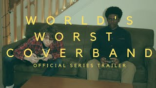 World's Worst Cover Band- SERIES TRAILER