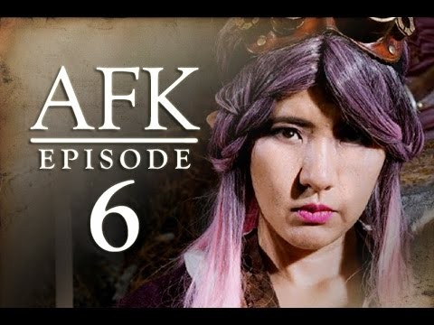AFK: The Webseries - Episode 6: INC MOB