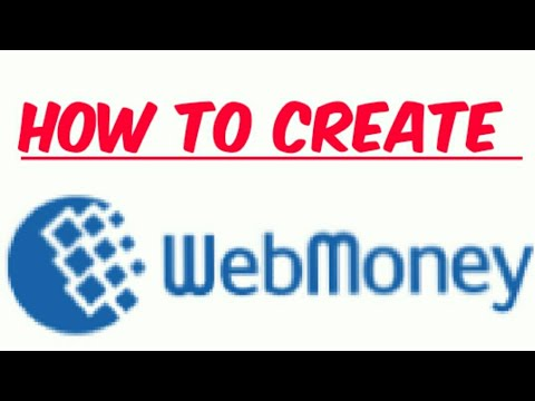 How To Create Webmoney Account.