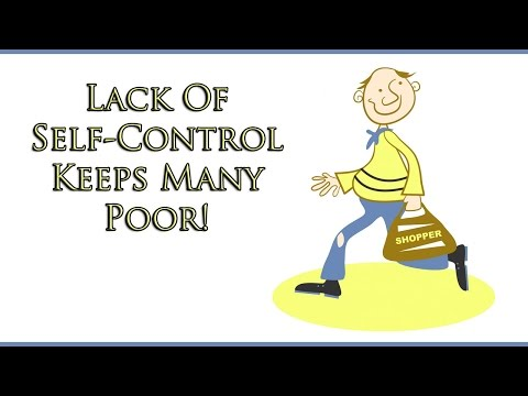 Lack Of Self Control Keeps Many People Poor - Delaying Gratification Can Help Bring Success In Life