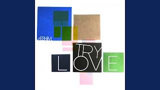Try Love (feat. Alice Higgins)