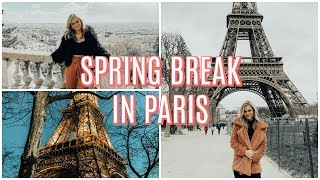 GOING TO PARIS FOR SPRING BREAK
