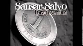 Sansar Salvo - Paranı Verdim  (Sagopa Kajmer Diss)