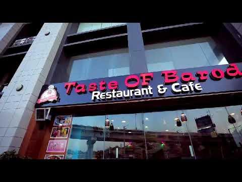 Taste of baroda restaurant &cafe keral our road vadodara