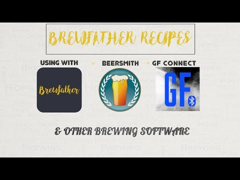 Brewfather Recipes With GF Connect, Beersmith, Brewers Friend & More 4K HD