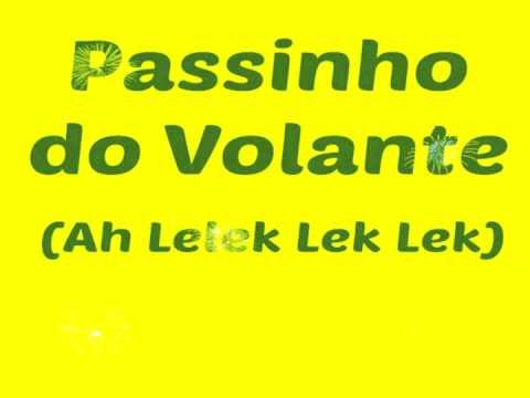 Passinho Do Volante (Ah Lelek Lek Lek) - The official song for the World Cup Brazil 2014