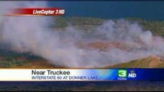 Forest Fire Threatens Homes West Of Truckee