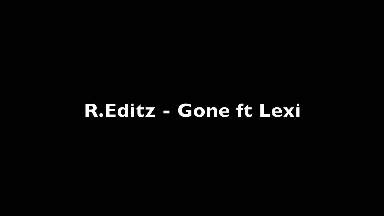 Reditz gone ft lexi youtube fandeluxe Gallery