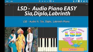 LSD - Audio ft. Sia, Diplo, Labrinth Piano Tutorial (EASY)