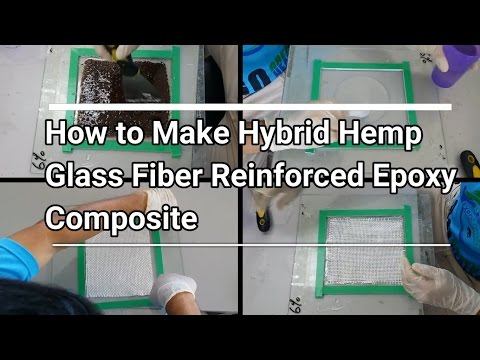 How to Make the Hybrid Hemp-Glass Fiber Reinforced Epoxy Composite
