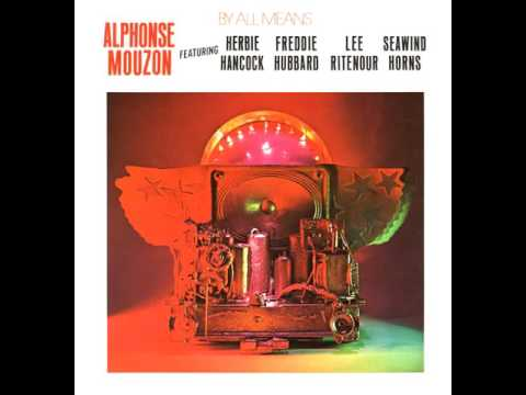 BY ALL MEANS - Alphonse Mouzon (1981)