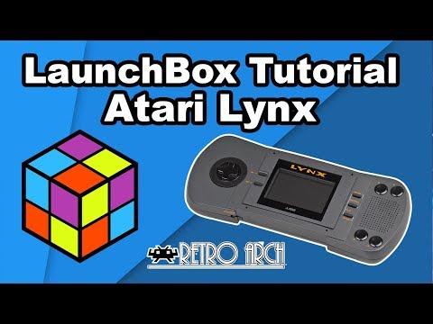 Emulating The Atari Lynx - LaunchBox Tutorial