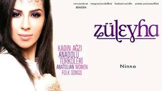 Züleyha - Ninno dinle ve mp3 indir