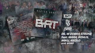 Bartek BORUTA / CS - W DOBRĄ STRONĘ ft. MDM, Bonus RPK, Kiszło BRT // Prod. WOWO.