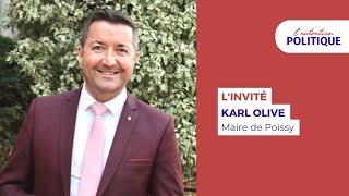 L'Entretien Politique avec Karl Olive, Maire de Poissy