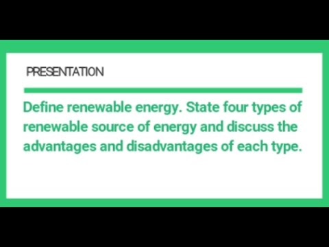 Advantages and Disadvantages of Renewable Energy |4 Types of RE| Chap1 Q1