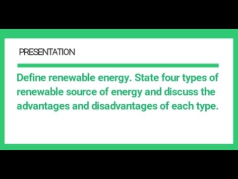 advantages and disadvantages of renewable energy types of re  advantages and disadvantages of renewable energy 4 types of re chap1 q1