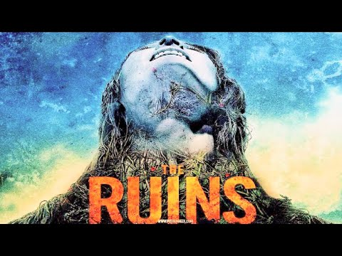 The Ruins (2008) Film Explained in Hindi/Urdu | Horror Ruins Story हिन्दी