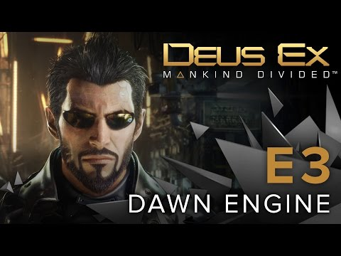 Deus Ex: Mankind Divided - Dawn Engine Tech Demo