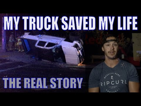 HOW MY TRUCK SAVED MY LIFE