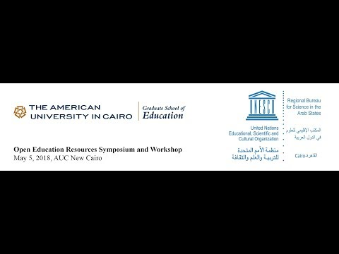 Open Education Resources Symposium - Part II, May 5, 2018