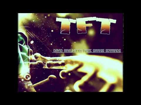 David Argunetta feat. Sarkis Edwards - TFT