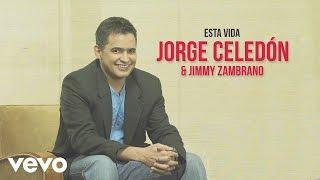 Jorge Celedon, Jimmy Zambrano - Esta Vida (Cover Audio)