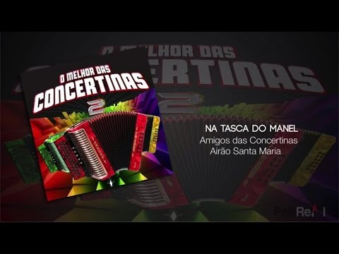 Amigos Das Concertinas Airão Santa Maria - Na Tasca Do Manel