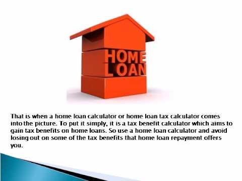 Home Loan Calculator To Gain Tax Benefits