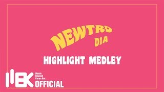[DIA]다이아 - 5th MINI ALBUM 'NEWTRO' HIGHLIGHT MEDLEY