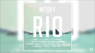 Netsky feat. Digital Farm Animals - Rio (Hush Remix)