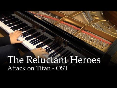 The Reluctant Heroes - Shingeki no Kyojin [piano]