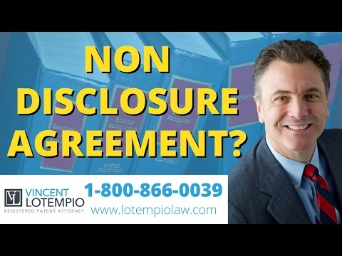 When Do You Need a NDA - Non Disclosure Agreement - Confidentiality - Inventor FAQ - Ask an Attorney
