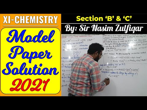 Model Paper Solution    XI - Chemistry    Section B U0026 C    Sir Nasim Zulfiqar