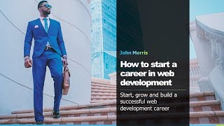 How to start a career in web development