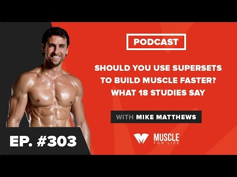 Should You Use Supersets to Build Muscle Faster? What 18
