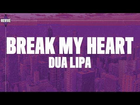 Dua Lipa – Break My Heart (Lyrics)