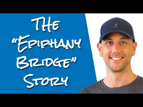 The Epiphany Bridge Story - Russel Brunson's New Sales Script He Shared At Funnel Hacking Live 2017