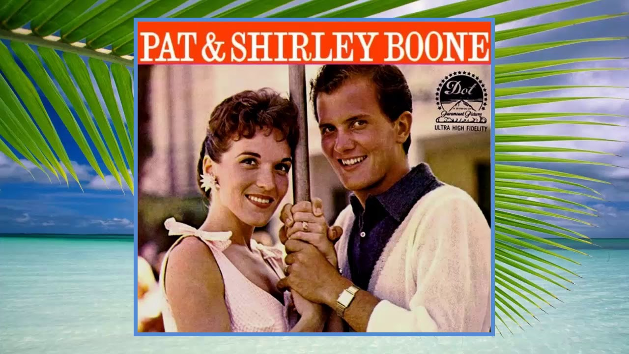 Pat And Shirley Boone The Hawaiian Wedding Song