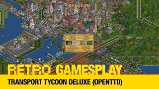 Retro GamesPlay: Transport Tycoon Deluxe (OpenTTD)