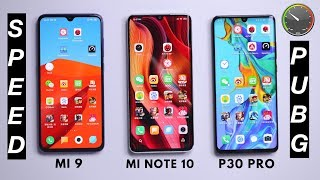 Xiaomi Mi Note 10 SPEED & GAMING vs P30 Pro vs Mi 9